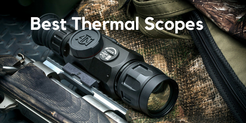 Top 8 Best Thermal Scopes On The Market Reviews