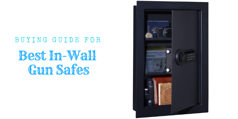 In-Wall Gun Safe Buyer's Guide