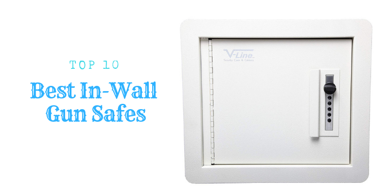 Top 10 Best In-Wall Gun Safes