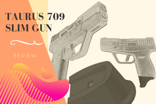 Taurus 709 Slim Gun Review