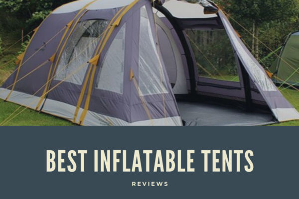 Top 10 Best Inflatable Tents For Camping in 2020 Reviews