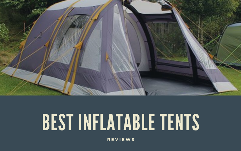 best inflatable tents camping