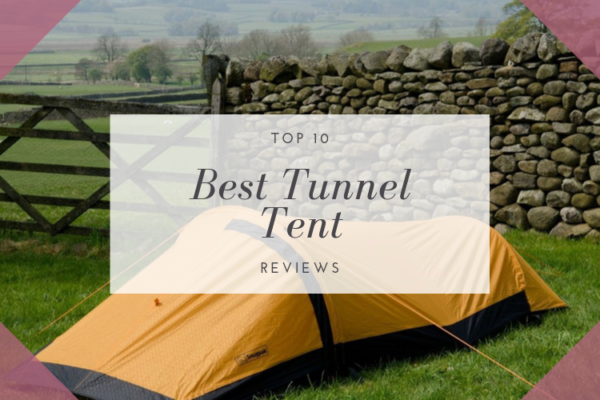Top 10 Best Tunnel Tents For Camping in 2020