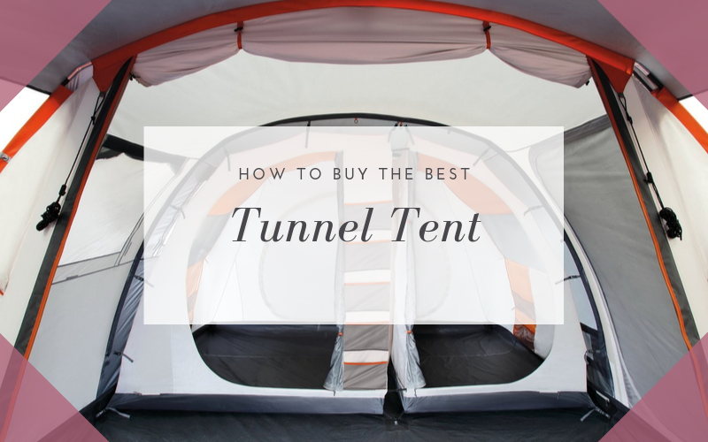 Best Tunnel Tents For CampingBuying Guide