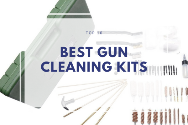 Top 10 Best Gun Cleaning Kits of 2020 Reviews