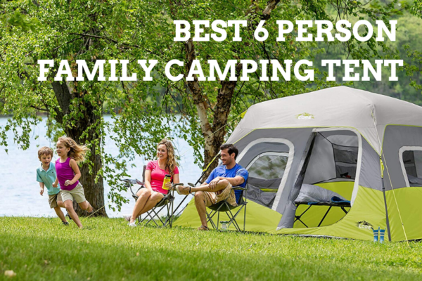 Best 6 Person Family Camping Tents of 2020 Reviews