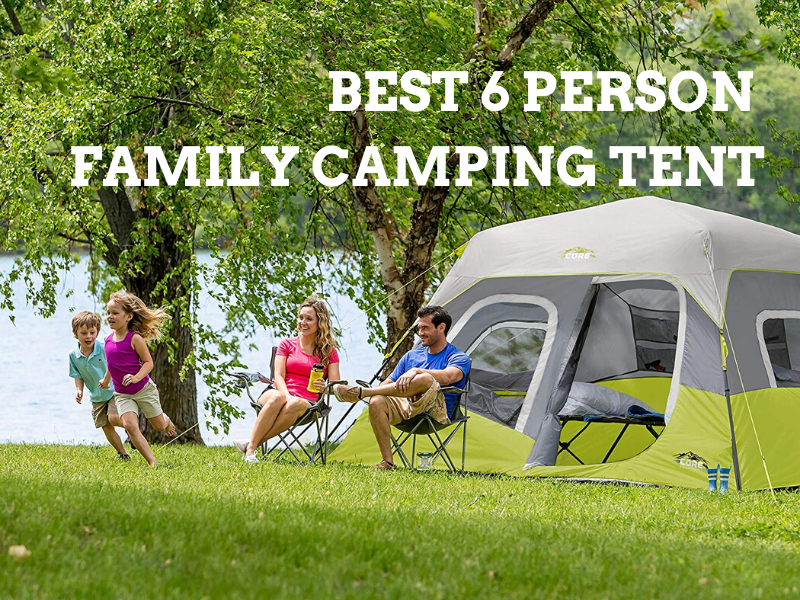 Best 6 Person Family Camping Tents