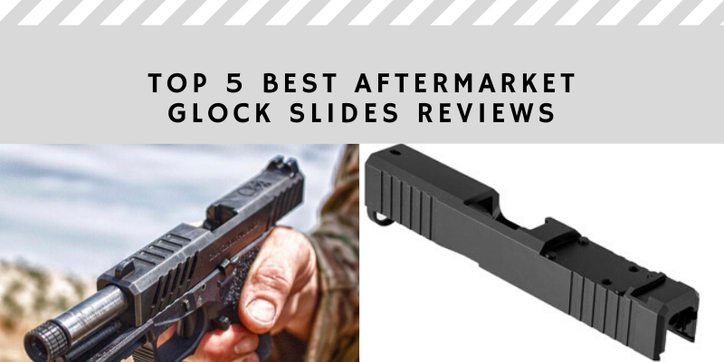best aftermarket glock reviews